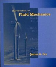 Introduction to Fluid Mechanics by Fay, James A.