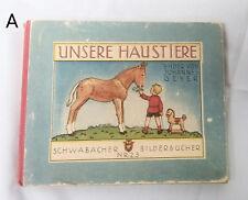 Vintage Unsere Haustiere by Johannes Geyer German Illustrated Children Book Pets