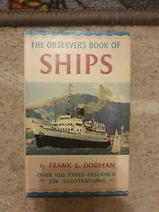 The Observer's Book of Ships (1958) Frank E Dodman