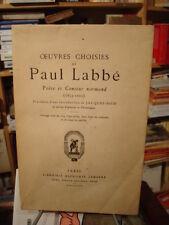 Oeuvres choisies de Paul LABBÉ poète et conteur normand A. Lemerre 1929 num.