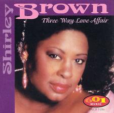 Shirley Brown - Three Way Love Affair - New Factory Sealed CD