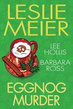 Eggnog Murder by Leslie Meier (2016, Hardcover) Cozy Mystery