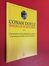 DOYLE - SHERLOCK HOLMES - L'AVVENTURA CARBONCHIO AZZURRO + FASCIA Bramante (2011