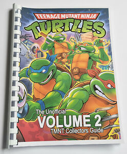 100% Unofficial Teenage Mutant Ninja Turtles Collectors Guide - Volume 2