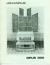 """Vintage """"JOHANNUS"""" Sales Brochure: ORGAN - """"OPUS 360"""""""
