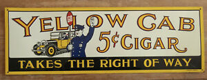 Yellow Cab 5c Cigar Advertising Sign Takes the Right of Way Embossed Tin Sign