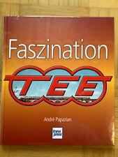 Faszination TEE (Neu, OVP) von Andre Papazian (2011, Gebunden)