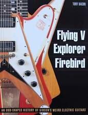 LIVRE/BOOK : GUITARE ELECTRIQUE GIBSON - FLYING V, EXPLORER, FIREBIRD (guitars)