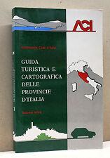 GUIDA TURISTICA E CARTOGRAFICA DELLE PROVINCIE D'ITALIA - Vol.Terzo