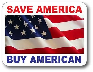 SAVE AMERICA BUY AMERICAN BUMPER STICKER DECAL MADE IN THE USA