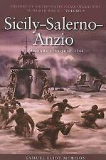 Sicily-Salerno-Anzio, Jan 1943-Jun 1944  History of US Naval Ops in WWII Vol. 9