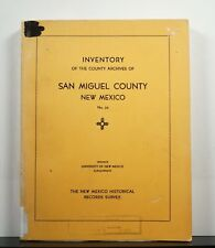 Inventory of the County Archives of San Miguel County New Mexico 1941 Genealogy