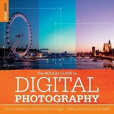 Rough Guide to Digital Photography: How to Enhance and Share Brilliant-ExLibrary