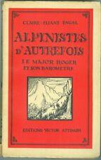 Alpinistes d'autrefois Le Major Roger et son baromètre par C E Engel 1935