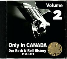 Only In Canada Volume 2 Our Rock N Roll History  RARE Canadian Rock CD (New!)