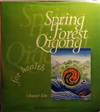 SPRING FOREST QIGONG for Health by Chunyi Lin