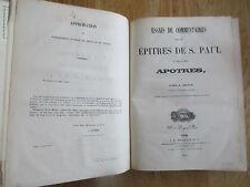 Essais de commentaires Épîtres St- Paul & apôtres latin & français ARNAUD 1853