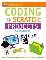 DK Workbooks: Coding in Scratch: Projects Workbook - Paperback - GOOD