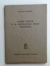 67756 A. Bocelli - Giaime Pintor e la letteratura della Resistenza - 1958 (I ed)