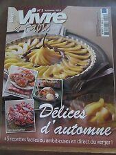 Vivre à table N°3 Automne 2013: Délices d'automne