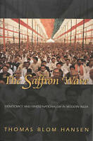 The Saffron Wave. Democracy and Hindu Nationalism in Modern India by Hansen, Tho