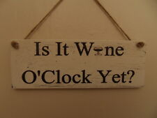 Shabby Is It Wine O'clock yet? home hanging plaque/sign, chic and unique