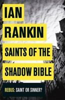 Saints of the Shadow Bible (A Rebus Novel), Rankin, Ian, Very Good Book