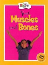 Your Muscles and Bones (How Your Body Works)-ExLibrary