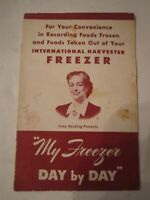 1953 INTERNATIONAL HARVESTER FREEZER DAY BY DAY BOOKLET ADVERTISING - TUB QQ