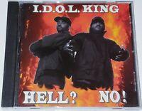 I.D.O.L. King Hell? No! [CD] Rare Indie Underground Christian Gospel Rap Hip-Hop