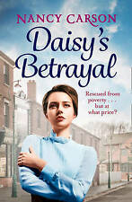 Daisy's Betrayal by Nancy Carson New Paperback Book