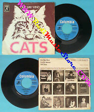 LP 45 7'' THE CATS One way wind Country woman germany COLUMBIA no cd mc dvd