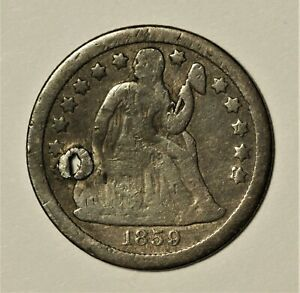 1859-S Seated Dime VG Details Holed **Key Date--Low Mintage** No Reserve