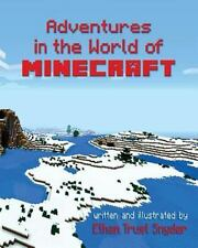ADVENTURES IN THE WORLD OF MINECRAFT - SNYDER, ETHAN TRUST - NEW PAPERBACK BOOK