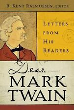 Dear Mark Twain: Letters from His Readers (Jumping Frogs: Undiscovered, Rediscov