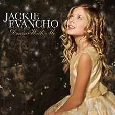 Jackie Evancho - Dream With Me (NEW CD)