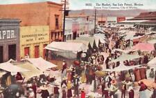 THE MARKET SAN LUIS POTOSI MEXICO SONORA NEWS COMPANY POSTCARD (c. 1910)