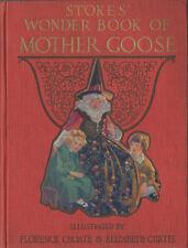 Florence Choate, Elizabeth Curtis STOKES' WONDER BOOK OF MOTHER GOOSE HC/DJ 1919