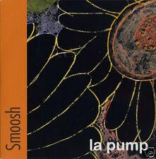 "SMOOSH La Pump 2005 UK vinyl 7"" NEW/UNPLAYED 500 copies only Chaos Chaos"