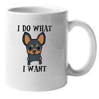 I Do What I Want (6) Dog Pride Mug, Animal Pet Mug,Tea Coffee Mug for Dog Owner