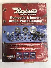 Raybestos Domestic & Import Brake Parts Catalog 1987 - 2004