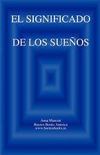 USED (LN) El SIGNIFICADO DE LOS SUENOS (Spanish Edition) by Anna Mancini