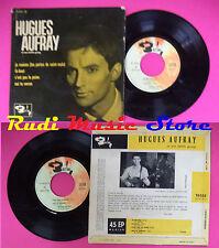 LP 45 7'' HUGUES AUFRAY Je reviens La-haut C'est pas la peine Oui no cd mc dvd