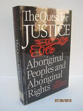 The Quest for Justice: Aboriginal Peoples and Aboriginal Rights
