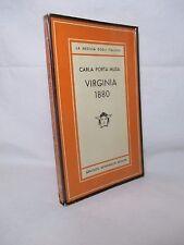 Carla Porta Musa - Virginia 1880 -Mondadori 1955 Prima ed. Medusa degli Italiani