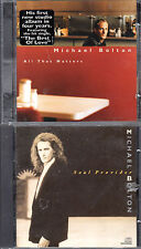 2 CDs by Michael Bolton - Soul Provider and All That Matters