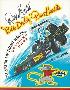 Don Garlits Drag Racing Coloring Book Autographed