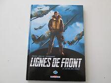 LIGNES DE FRONT T2 EO2014 TBE/TTBE LE VOL DE L'AIGLE EDITION ORIGINALE
