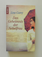 Lisa Carey Das Geheimnis der Nebelfrau Roman