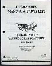 Grasshopper SL98 Series Quik D Tatch Vacuum Grasscatcher Manual & Parts List